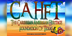 Caribbean American Heritage Foundation of Texas - About
